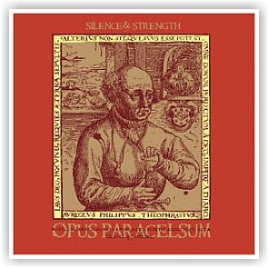 Silence & Strength: Opus Paracelsum (CD)