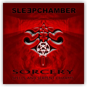 Sleepchamber: Sorcery, Spells And Serpent Charms (CD)