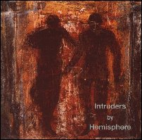 Hemisphere: Intruders (CD)