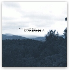 Taphephobia: Access To A World Of Pain (CD)