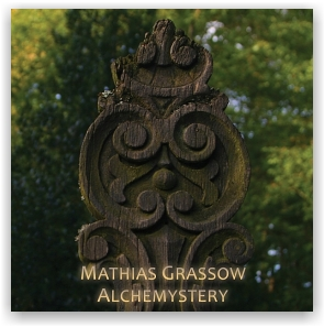 Mathias Grassow: Alchemystery I (2CD)