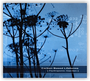 Carbon Based Lifeforms [ Hydroponic Garden ] (CD)