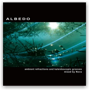 ALBEDO: ambient refractions and kaleidoscopic grooves mxd by NOVA