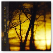 Thom Brennan: Stories from the Forest (CD)