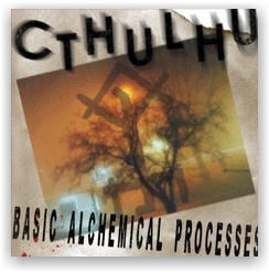 Cthulhu: Basic Alchemical Processes (CDr)