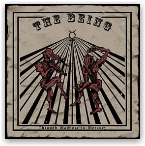 The Being: Through Madness to Mercury (CD)