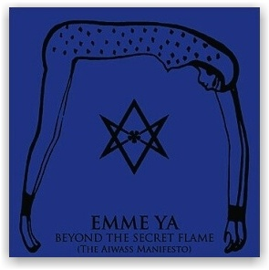 Emme Ya: Beyond The Secret Flame - The Aiwass Manifesto (CD)