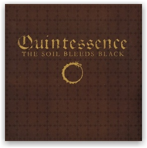 The Soil Bleeds Black: Quintessence (CD)